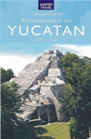 Introduction to the Yucatan - Vivien Lougheed