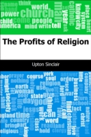 Profits of Religion - Upton, Sinclair