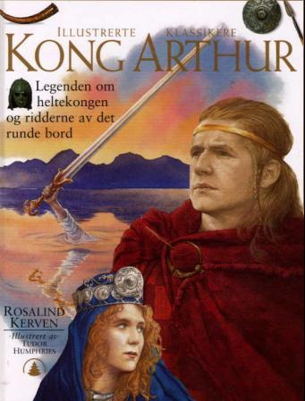 Kong Arthur og ridderne av det runde bord sverdet og