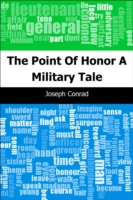 Point Of Honor: A Military Tale - Joseph, Conrad