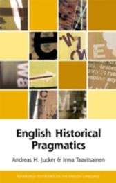 English Historical Pragmatics - Andreas Jucker