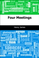 Four Meetings - Henry James