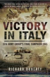 Victory in Italy - Richard Doherty