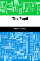 Pupil - Henry James