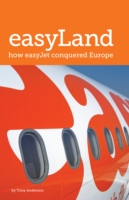 easyLand: How easyJet Conquered Europe -