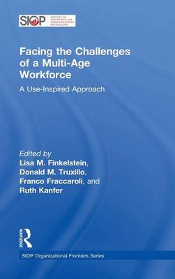Facing the Challenges of a Multi-Age Workforce - Lisa M. Finkelstein