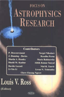 Focus on Astrophysics Research - Louis V. Ross