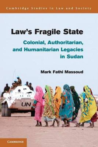 Law's Fragile State - Mark Fathi Massoud