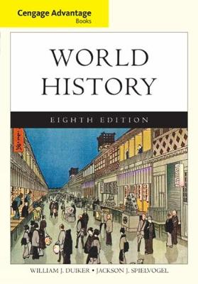 Cengage Advantage Books: World History, Complete - William J. Duiker