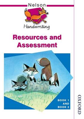 Nelson Handwriting Resources and Assessment Book 1 and Book 2 - John Jackman