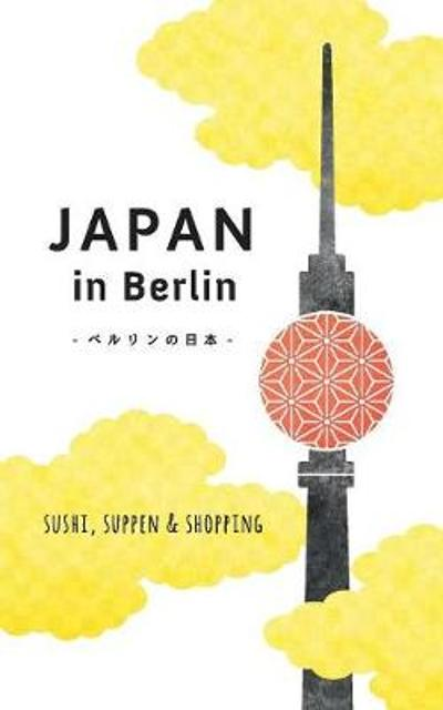 Japan in Berlin - Axel Schwab