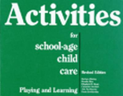Activities for School-Age Child Care - Barbara Blakley