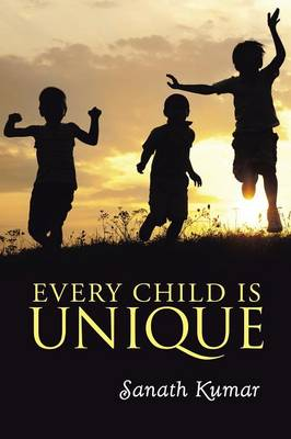 Every Child Is Unique - Sanath Kumar