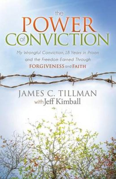 Power of Conviction - James C Tillman