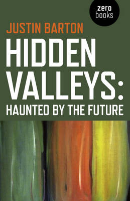 Hidden Valleys - Justin Barton