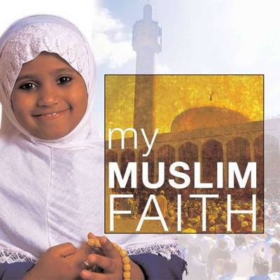 My Muslim Faith - Khadijah Knight