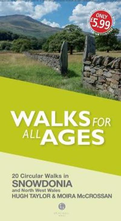Walks for All Ages Snowdonia - Hugh Taylor