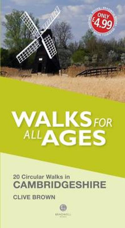 Walks for All Ages Cambridgeshire - Clive Brown