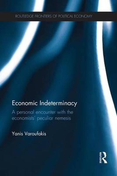 Economic Indeterminacy - Yanis Varoufakis