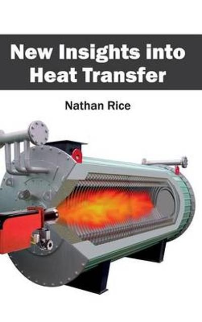 New Insights Into Heat Transfer - Nathan Rice