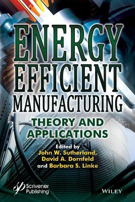Energy Efficient Manufacturing - John W. Sutherland