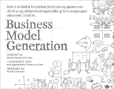 Business model generation - Alexander Osterwalder