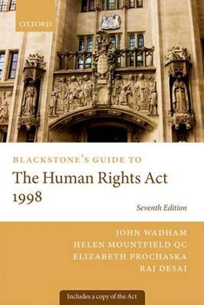 Blackstone's Guide to the Human Rights Act 1998 - John Wadham