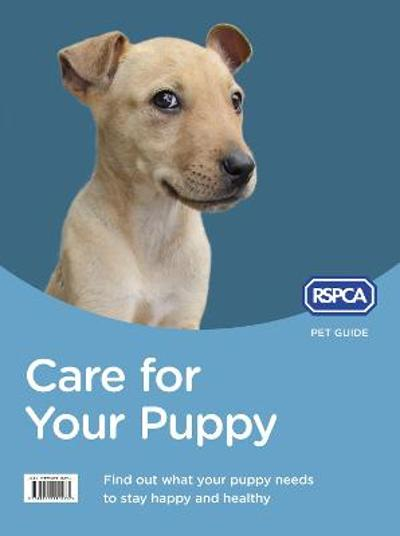 Care for Your Puppy - RSPCA