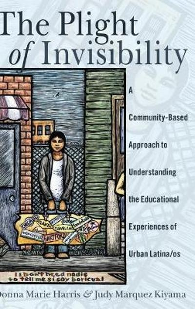 The Plight of Invisibility - Donna Marie Harris