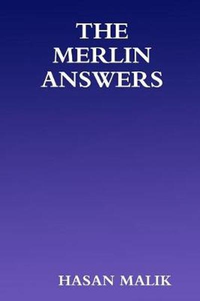 The Merlin Answers - Hasan Malik