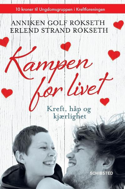 Kampen for livet - Anniken Golf Rokseth