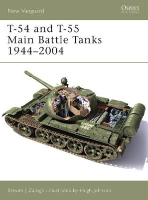 T-54 and T-55 Main Battle Tanks 1958-2004 - Steven Zaloga
