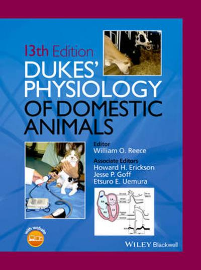 Dukes' Physiology of Domestic Animals - William O. Reece