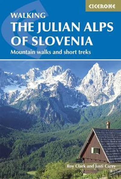 The Julian Alps of Slovenia - Justi Carey