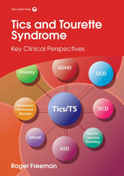 Tics and Tourette Syndrome - Roger Freeman