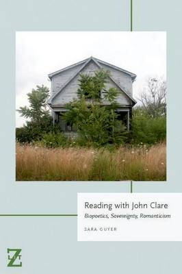 Reading with John Clare - Sara Guyer