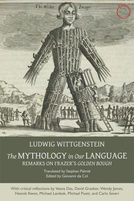 The Mythology in Our Language - Remarks on Frazer's Golden Bough - Ludwig Wittgenstein