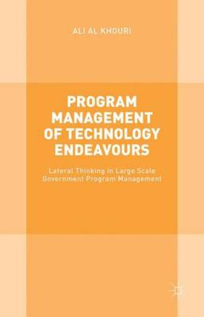 Program Management of Technology Endeavours - Ali Al Khouri