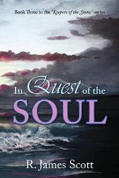 In Quest of the Soul - R James Scott