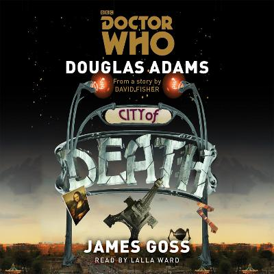 Doctor Who: City of Death - Douglas Adams