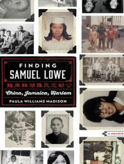 Finding Samuel Lowe - Paula Williams Madison