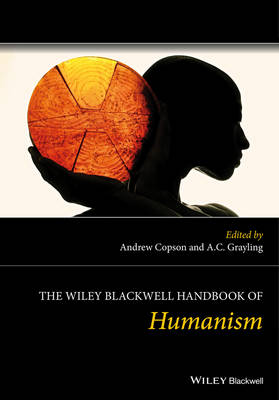 The Wiley Blackwell Handbook of Humanism - Andrew Copson