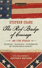 The Red Badge of Courage and Four Stories - Stephen Crane