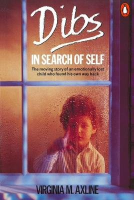 Dibs in Search of Self - Virginia M. Axline