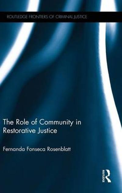 The Role of Community in Restorative Justice - Fernanda Fonseca Rosenblatt