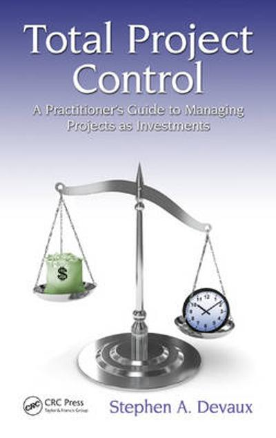Total Project Control - Stephen A. Devaux