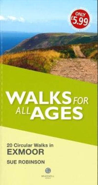 Walks for All Ages Exmoor - Sue Robinson
