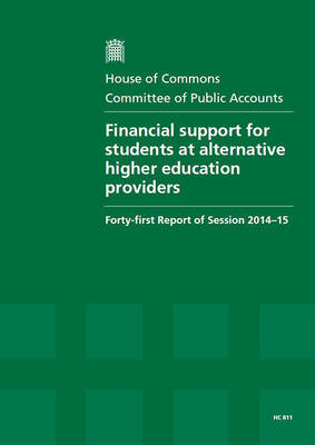 Financial support for students at alternative higher education providers - Great Britain: Parliament: House of Commons: Committee of Public Accounts