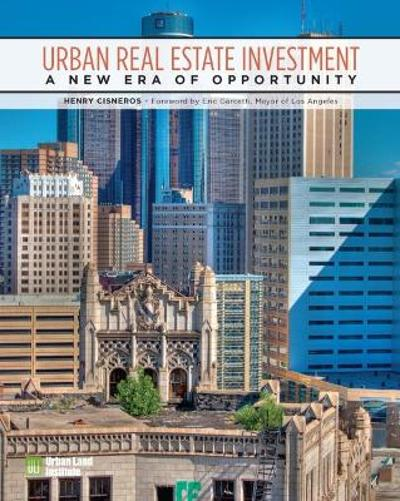 Urban Real Estate Investment - Henry G. Cisneros