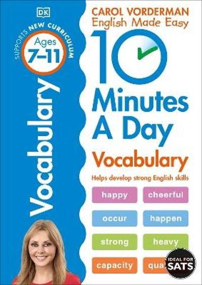 10 Minutes a Day Vocabulary Ages 7-11 Key Stage 2 - Carol Vorderman